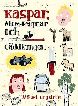 Kaspar, Atom-Ragnar och gäddkungen