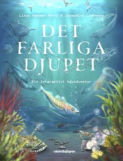Det farliga djupet : ett interaktivt havsäventyr