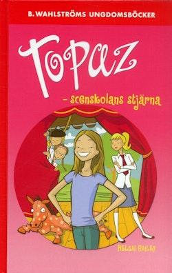 Topaz : scenskolans stjärna