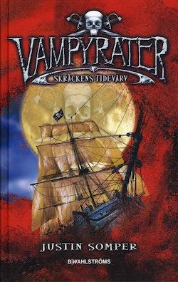 Vampyrater : skräckens tidevarv