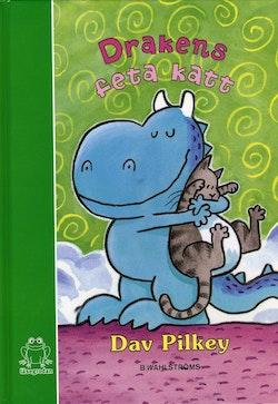 Drakens feta katt : tredje boken om Draken