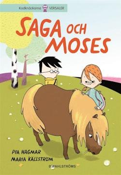 Saga och Moses