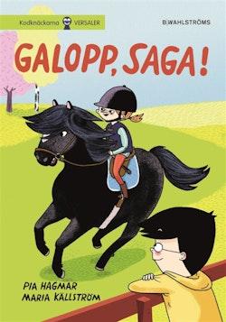 Galopp, Saga!
