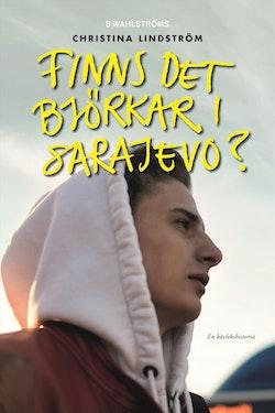 Finns det björkar i Sarajevo?