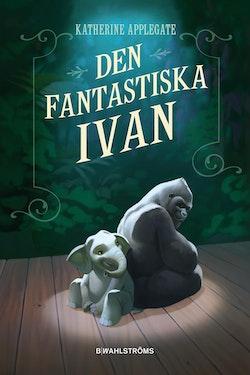 Den fantastiska Ivan