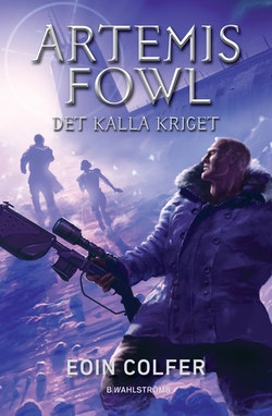 Artemis Fowl - Det kalla kriget