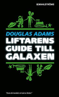 Liftarens guide till galaxen