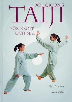 Taiji och Qigong för kropp och