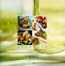 Årstiderna - kokboken : för dig som vill ha rätt alternativ vid varje tillfälle
