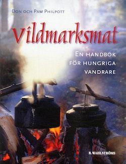 Vildmarksmat : en handbok för hungriga vandrare