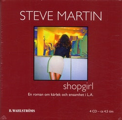 Shopgirl : en roman om kärlek och ensamhet i L.A.