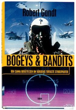 Bogeys & Bandits. Den sanna berättelsen om...