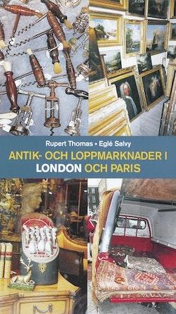 Antik- och loppmarknader i London och Paris