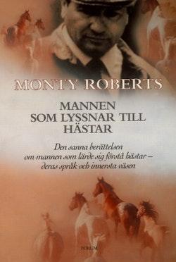 Mannen som lyssnar till hästar