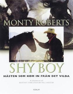 Shy Boy : hästen som kom in från det vilda