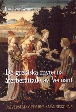 De grekiska gudarna återberättade av Vernant