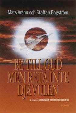 Be till Gud men reta inte djävulen