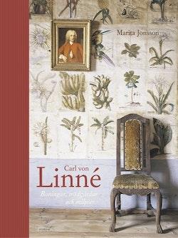 Carl von Linné : Boningar, trädgårdar och miljöer