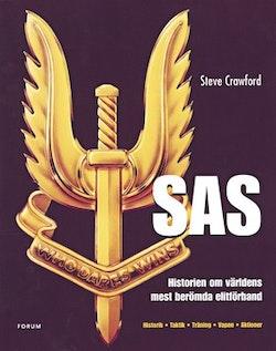 SAS : Historien om världens mest berömda elitförband