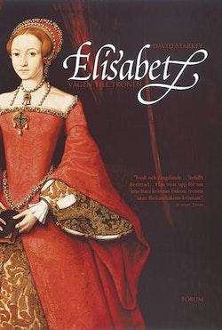 Elisabet : Vägen till tronen