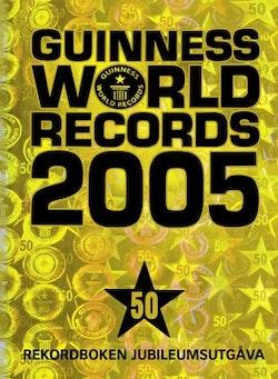 Guinness world records : rekordboken!. 2005