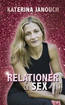 Relationer & sex