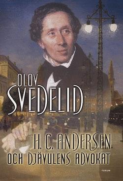 H. C. Andersen och Djävulens advokat : roman