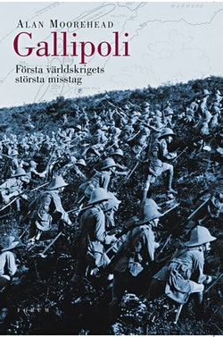 Gallipoli : första världskrigets största misstag
