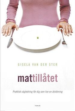 Mattillåtet : Praktisk vägledning för dig som har en ätstörning