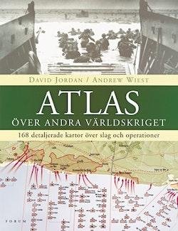 Atlas över andra världskriget : 168 detaljerade kartor över slag och operationer