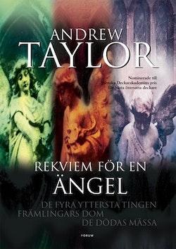 Rekviem för en ängel : De fyra yttersta tingen, Främlingars dom, De dödas mässa