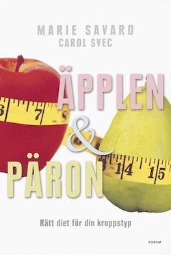 Äpplen & päron : rätt diet för din kroppstyp