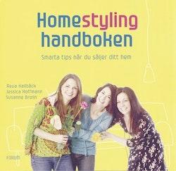 Homestyling - handboken : smarta tips när du säljer ditt hem