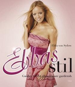 Ebbas stil : guiden till en glammigare garderob