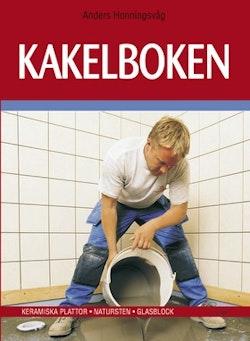 Kakelboken : Keramiska plattor – Natursten – Glasblock