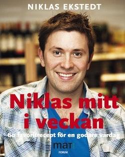 Niklas mitt i veckan : 60 favoritrecept för en godare vardag från SVTs program Niklas mat