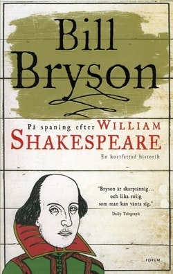 På spaning efter William Shakespeare : en kortfattad historik