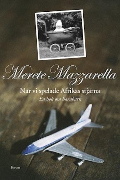 När vi spelade Afrikas stjärna : en bok om barnbarn