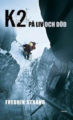 K2 : på liv och död