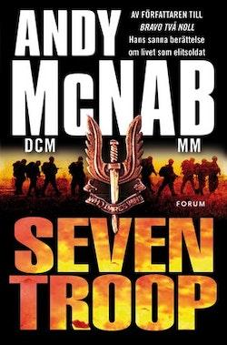 Seven Troop : en elitsoldats berättelse
