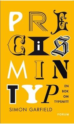 Precis min typ : en bok om typsnitt
