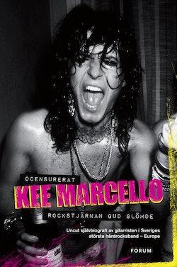 Rockstjärnan Gud glömde : ocensurerad självbiografi av gitarristen i Svergies största hårdrocksband - Europe