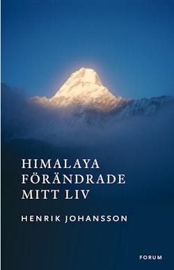 Himalaya förändrade mitt liv