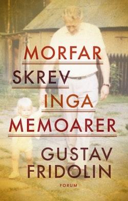 Morfar skrev inga memoarer