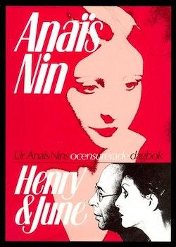 Henry & June: Ur Anaïs Nins ocensuerade dagbok