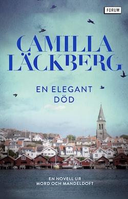 En elegant död : en novell ur Mord och mandeldoft