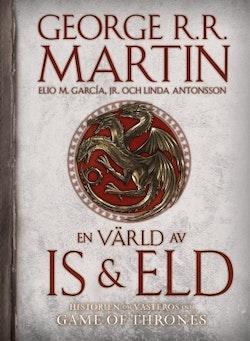 En värld av is och eld : historien om Västeros och Game of thrones