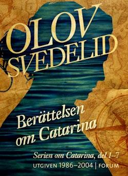 Berättelsen om Catarina ; En Dufva i Stockholm ; En Humbla på haven; Catarina och kärlekens pris