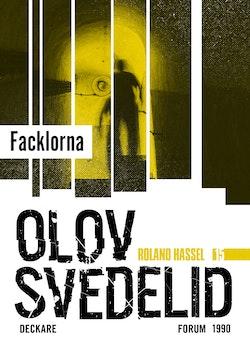 Facklorna : en Roland Hassel-thriller