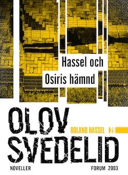 Hassel och Osiris hämnd : Roland Hassel-noveller